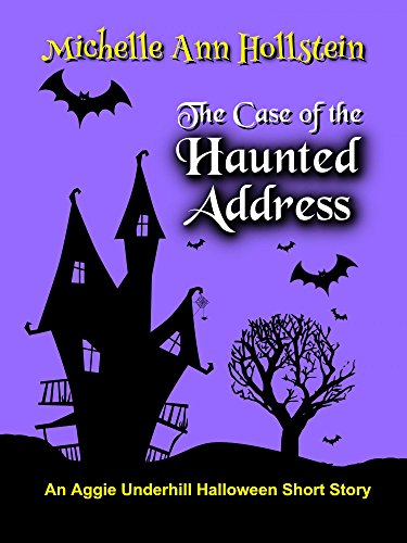 ted Address, An Aggie Underhill Halloween Short Story (A quirky, comical adventure) (An Aggie Underhill Mystery Book 9) (English Edition) ()