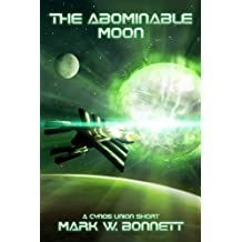The Abominable Moon (The Cynos Union Book 3)