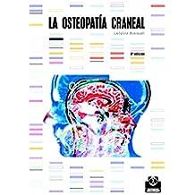 La osteopatía craneal (Medicina nº 48)