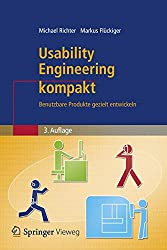 Usability Engineering kompakt: Benutzbare Produkte gezielt entwickeln (IT kompakt) (German Edition)