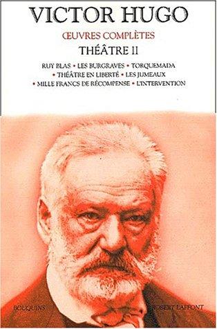 Oeuvres complètes de Victor Hugo : Théâtre, tome 2