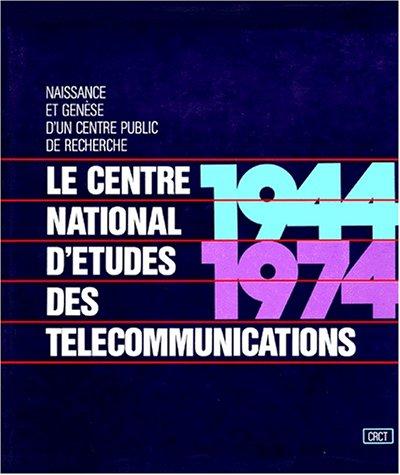Centre National d'Etudes des Télécommunications par Collectif