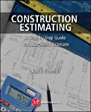 Best Construction Estimating - Construction Estimating: A Step-by-Step Guide to a Successful Review
