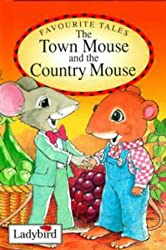 Town Mouse and Country Mouse (Ladybird Favourite Tales)