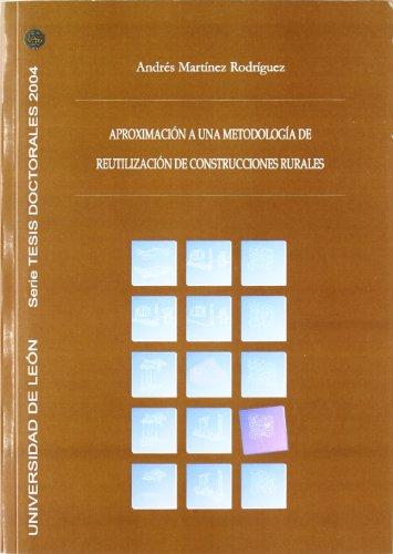 Aproximación a una metodología de reutilización de construcciones rurales (Tesis doctorales 2004)