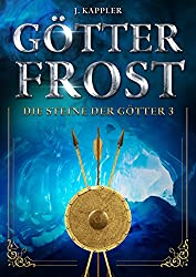 Götterfrost (Die Steine der Götter 3)