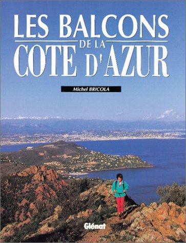 Les balcons de la Côte d'Azur par M. Bricola