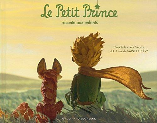 Le Petit Prince raconté aux enfants (Albums Gallimard Jeunesse) par Antoine de Saint-Exupéry