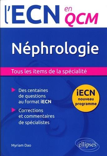 Néphrologie l'ECN en QCM Programme 2016