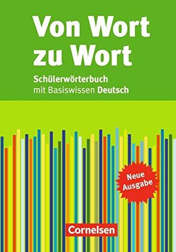 Von Wort zu Wort - Neue Ausgabe: Schülerwörterbuch: Flexibler Kunststoff-Einband