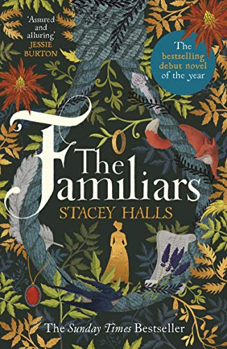 The Familiars: The spellbinding Sunday Times Bestseller and Richard & Judy Book Club Pick by [Halls, Stacey]
