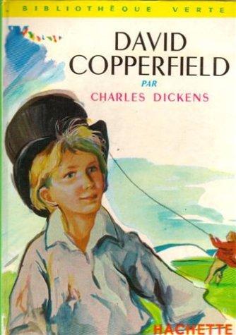 David Copperfield : Collection : Bibliothèque verte