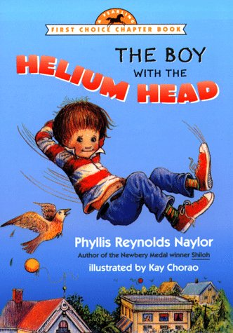 The Boy with the Helium Head (First Choice Chapter Book)