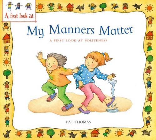 My manners matter : a first look at politeness