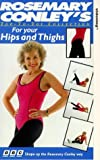 Video - Rosemary Conley: For Your Hips And Thighs [VHS]