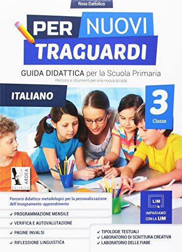 Per nuovi traguardi. Italiano. Per la scuola elementare. Con CD-ROM: 3
