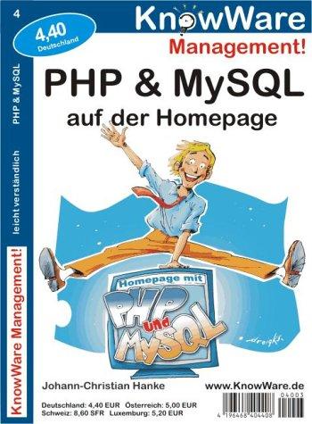 PHP und MySQL auf der Homepage par Johann-Christian Hanke