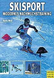 Skisport - Modernes Nachwuchstraining