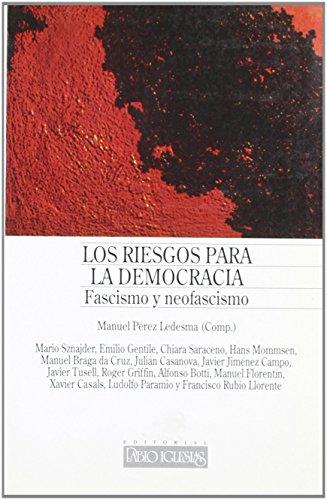 Riesgos para la democracia. fascismo y neofascismo de Ludolfo Paramio Rodríguez (2 mar 1997) Tapa blanda