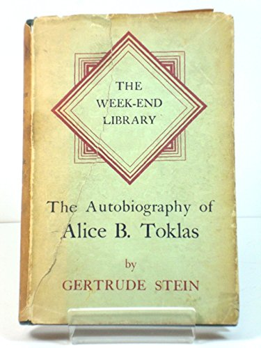 The Autobiography of Alice B. Toklas (The Week-End Library)