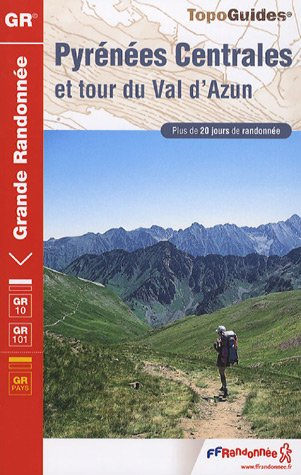Pyrénées Centrales : Val d'Azun, Réserve de Néouvielle, Parc national des Pyrénées