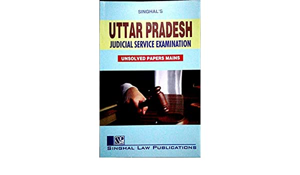 Buy Uttar Pradesh Judicial Service Examination Unsolved Papers Mains