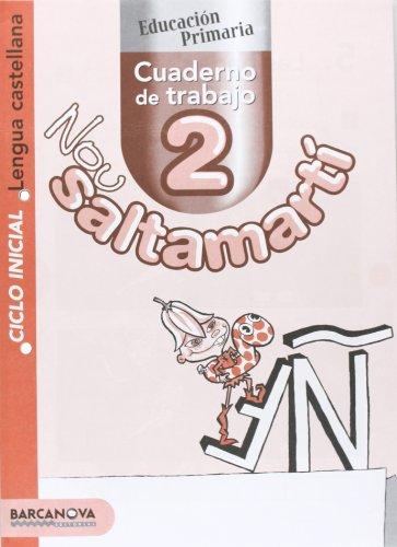 Nou Saltamartí. Cuaderno de trabajo 2 CI. Lengua castellana (Materials Educatius - Cicle Inicial - Llengua Castellana)