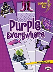 Purple Everywhere (Lightning Bolt Books: Colors Everywhere (Library)) by Kristin Sterling (2010-08-06)