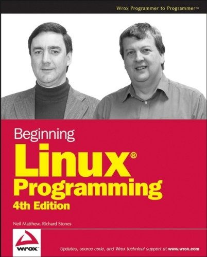 Beginning Linux Programming by Neil Matthew (2-Nov-2007) Paperback