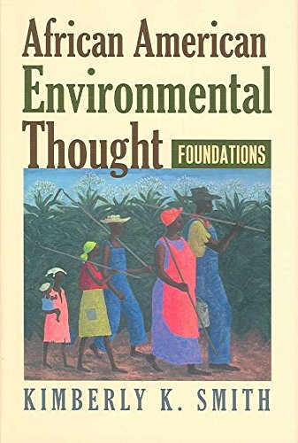 [(African American Environmental Thought : Foundations)] [By (author) Kimberly K. Smith] published on (March, 2007)