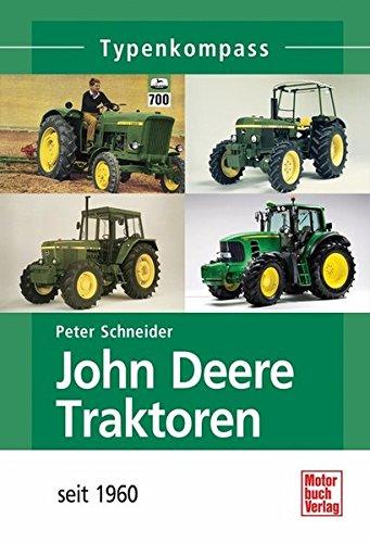 john-deere-traktoren-seit-1960-typenkompass