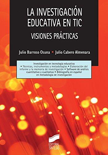 La investigación educativa en TIC (Tecnología educativa) por Julio Barroso Osuna