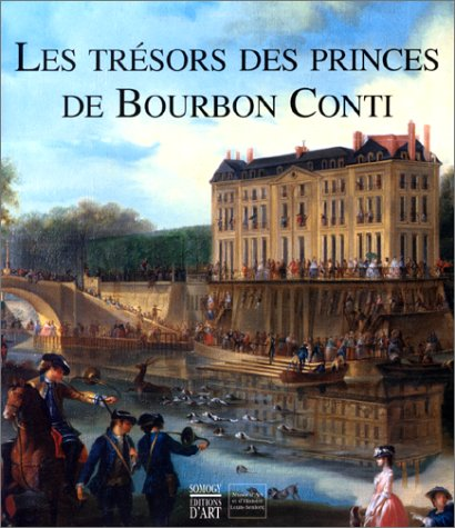 Les trésors des princes de Bourbon Cont...
