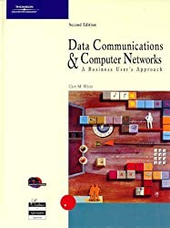 Data Communications and Computer Networks, Second Edition by Curt M. White (2002-05-01)