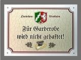 Metallschild Garderobe keine Haftung - Schild Nordrhein-Westfalen (18 x 14 cm)