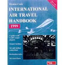 International Air Travel Handbook 1999