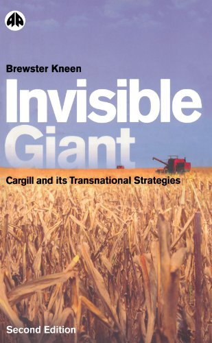 invisible-giant-second-edition-cargill-and-its-transnational-strategies