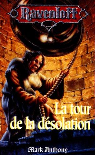 La tour de la désolation
