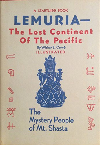 Lemuria The Lost Continent of the Pacific by Wishar S. Cerve (1982-06-01)