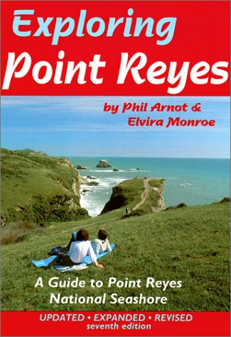 Exploring Point Reyes: A Guide to Point Reyes National Seashore (Tetra) (Tetra-essen)