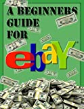 How to sell on ebay: Selling Business beginners guide