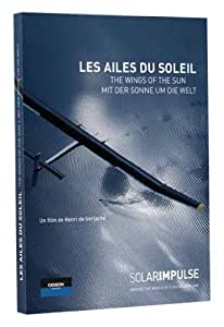 Solar Impulse: The Wings of the Sun ( Les Ailes du Soleil )