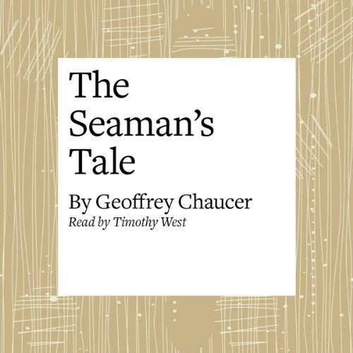 The Canterbury Tales: The Seaman's Tale (Modern Verse Translation)  Audiolibri
