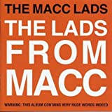 Songtexte von The Macc Lads - The Lads From Macc