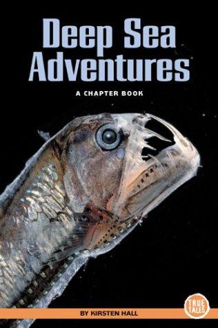 Deep Sea Adventures (True Tales)