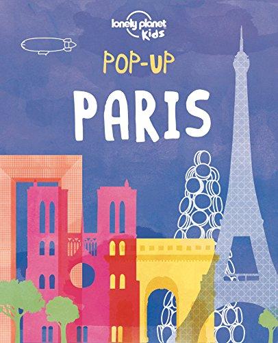 Pop-Up Paris (Lonely Planet Kids) por AA. VV.