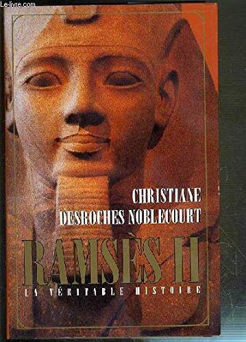 Ramsès II - La Véritable Histoire