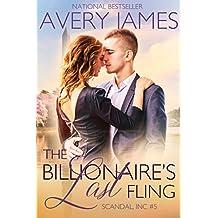 The Billionaire's Last Fling (Scandal, Inc Book 5)