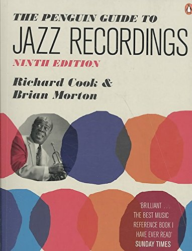 [(The Penguin Guide to Jazz Recordings)] [By (author) Richard Cook ] published on (December, 2008)