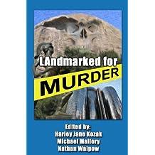 LAndmarked For Murder (English Edition)